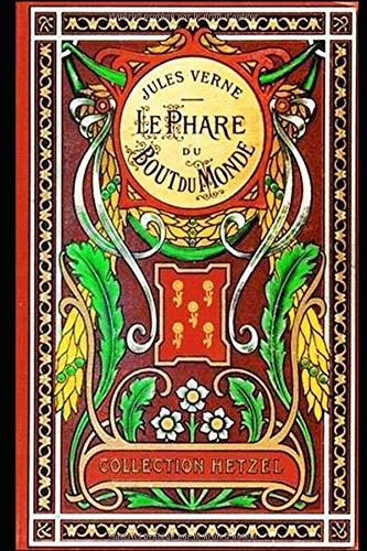 LE PHARE DU BOUT DU MONDE: Jules Verne