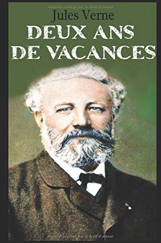 9781521259146: DEUX ANS DE VACANCES (French Edition)