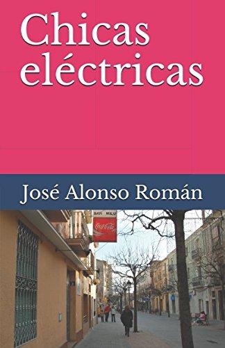 Chicas eléctricas: José Alonso Román