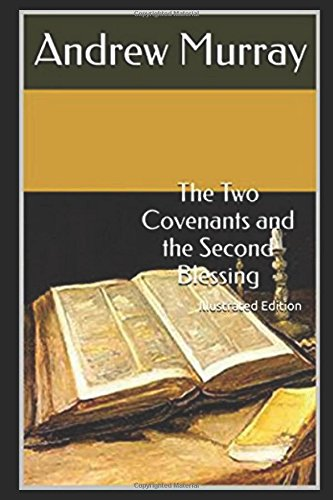 9781521287002: The Two Covenants and the Second Blessing - Illustrated Edition