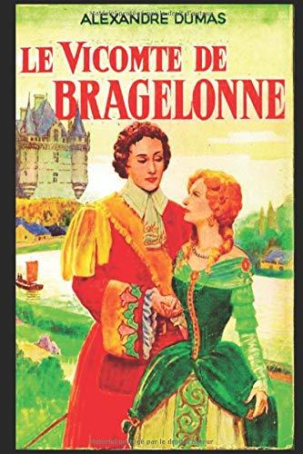 LE VICOMTE DE BRAGELONNE TOME II: Alexandre Dumas