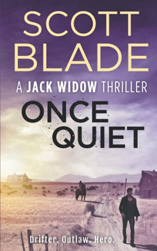 9781521308356: Once Quiet (Jack Widow)