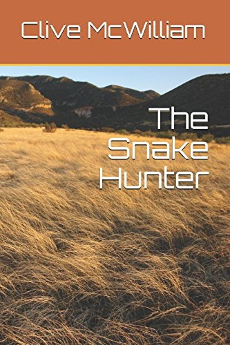 9781521356418: The Snake Hunter (Down on the Farm)