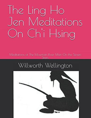 The Ling Ho Jen Meditations On Ch'i: Wellington, Willworth