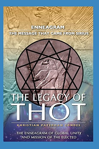 The Legacy of Thot: Enneagram: The message: Khristian Paterhan Condes