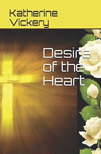 Desire of the Heart (De Bron Saga): Katherine Vickery