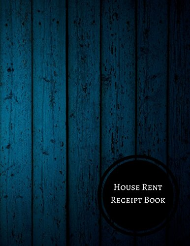 House Rent Receipt Book: Property Rent Log: Journals For All