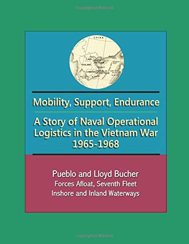 Mobility, Support, Endurance: A Story of Naval: U.S. Government