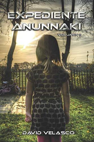 9781521442616: Expediente Anunnaki, volumen II