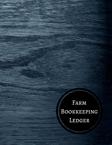 Farm Bookkeeping Ledger: Farm Record Log: Journals For All
