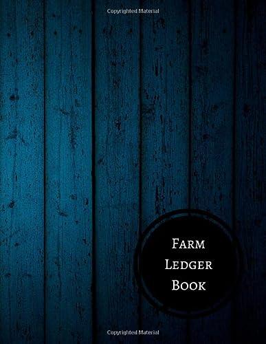 Farm Ledger Book: Farm Record Log: Journals For All