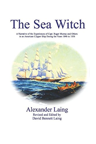 9781521452981: The Sea Witch: A Narrative of the Experiences of Capt. Roger Murray and Others in an American Clipper Ship During the Years 1846 to 1856