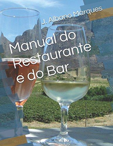 Manual do Restaurante e do Bar (Cole??o: J. Albano Marques