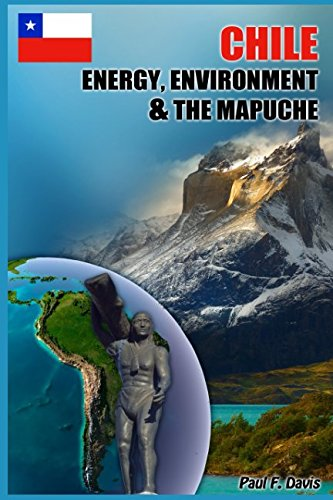 9781521464908: Chile - Energy, Environment and The Mapuche