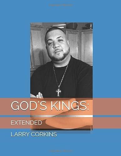 9781521466735: GOD'S KINGS:: EXTENDED