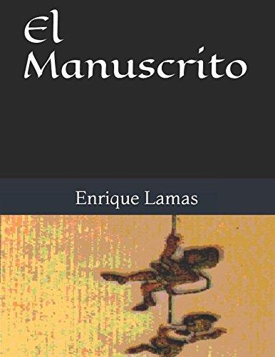 El Manuscrito (Spanish Edition): Lamas, Enrique