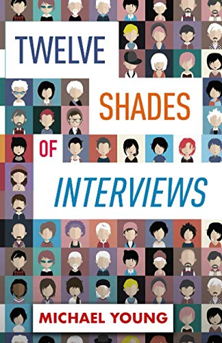 Twelve Shades of Interviews: Michael Young