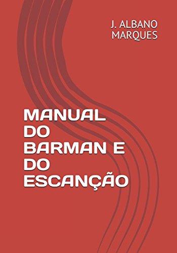 Manual do Barman e do Escan??o (Cole??o: J. Albano Marques