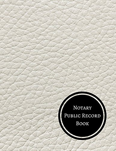 Notary Public Record Book: Notary Log: Journals For All