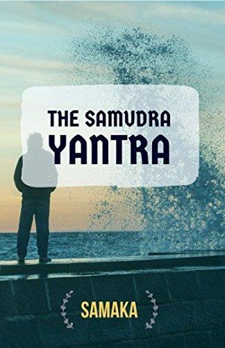 The Samudra Yantra: Samaka Author