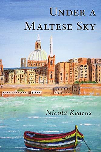 9781521571583: Under a Maltese Sky (The Malta Saga)