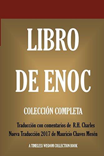 9781521577264: Libro de Enoch: Collección Completa: Nueva Traducción 2017 con los comentarios de R.H. Charles (Timeless Wisdom Collection)