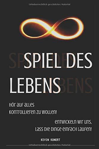 Spiel des Lebens (German Edition) - Kunert, Kevin