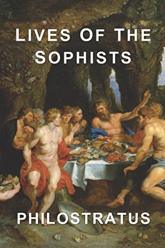 Lives of the Sophists: Philostratus