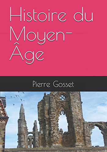 9781521737330: Histoire du Moyen-Âge (French Edition)