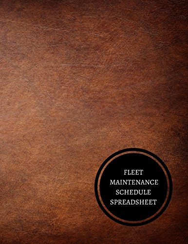 Fleet Maintenance Schedule Spreadsheet: Maintenance Log: Journals For All