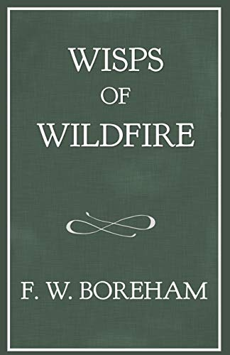 essays of f. w. boreham Find mountains in the mist by boreham, f w at biblio uncommonly good collectible and rare books from uncommonly good booksellers.