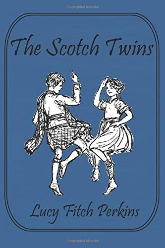 9781521770269: The Scotch Twins (Illustrated) (Twins Series)
