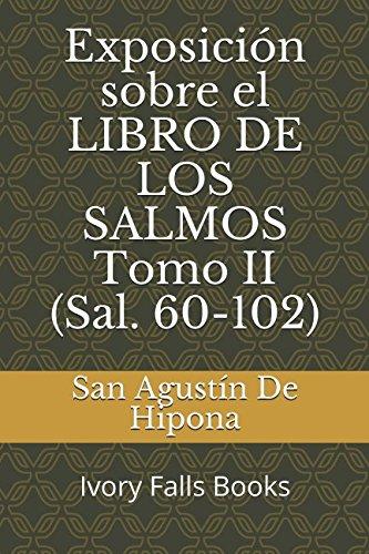 Exposición sobre el LIBRO DE LOS SALMOS: San Agustín De