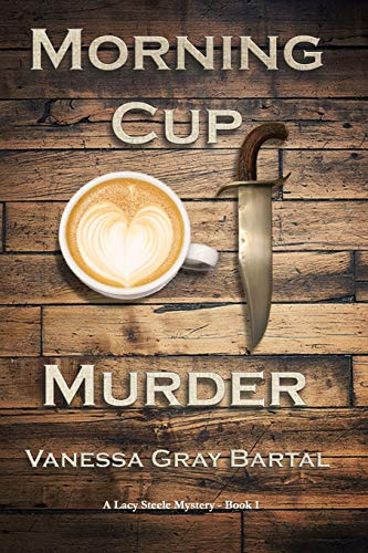Morning Cup of Murder (A Lacy Steele Mystery)