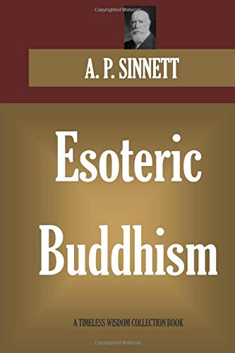 9781521847435: ESOTERIC BUDDHISM (Timeless Wisdom Collection)