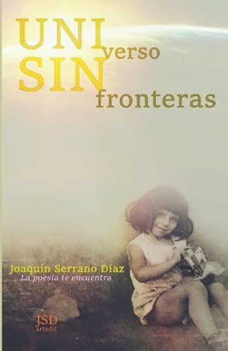 UNIversoSINfronteras: Joaquín Serrano Díaz
