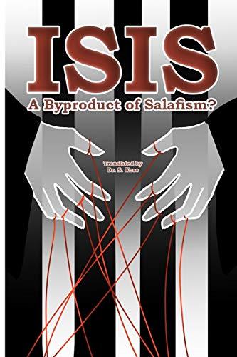 ISIS: A Byproduct of Salafism?: Kose, Dr. Sadi