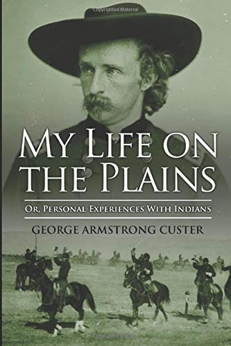 9781521898338: My Life On The Plains