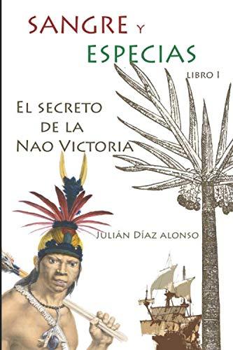 9781521903414: Sangre y Especias: EL SECRETO DE LA NAO VICTORIA