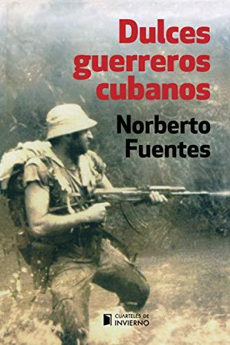 9781521913024: Dulces guerreros cubanos (Spanish Edition)