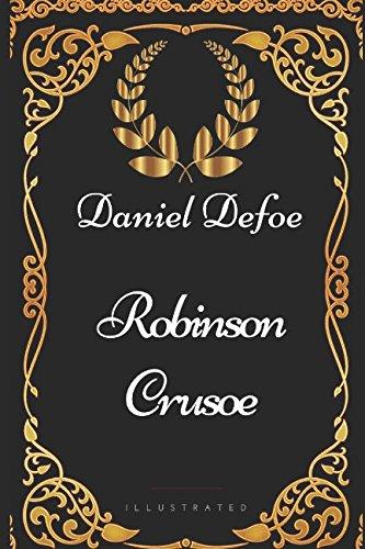 9781521914229: Robinson Crusoe: By Daniel Defoe - Illustrated
