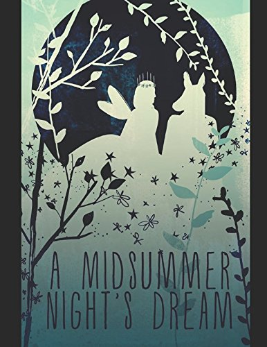 A Midsummer Night's Dream: (Annotated): William Shakespeare