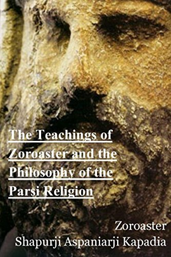 9781521919538: The Teachings of Zoroaster and the Philosophy of the Parsi Religion