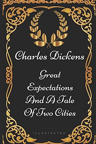 9781521927526: Great Expectations and A Tale Of Two Cities: By Charles Dickens - Illustrated