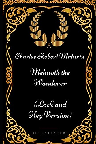 9781521944394: Melmoth the Wanderer: By Charles Robert Maturin - Illustrated