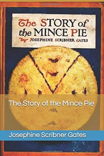 9781521961056: The Story of the Mince Pie