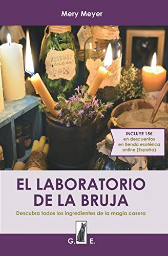 9781521961285: El laboratorio de la bruja: Descubra todos los ingredientes de la magia casera