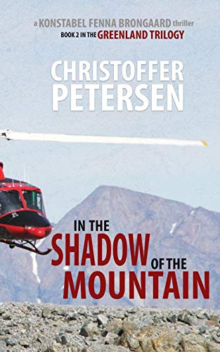 In the Shadow of the Mountain: Book: Petersen, Christoffer
