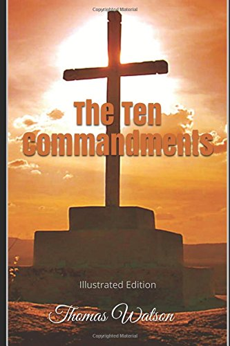 9781522024958: The Ten Commandments - Illustrated Edition