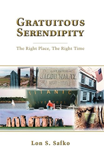 9781522053590: Gratuitous Serendipity: The Right Place, the Right Time